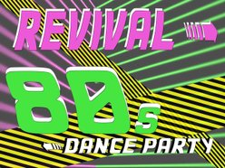 Image for 80's Revival Dance Party
