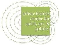Arlene Francis Center for Spirit, Art, and Politics
