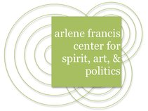 Arlene Francis Center for Spirit, Art, and Politics