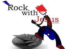 Rock with Jesus Ministries