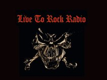 Live To Rock Radio