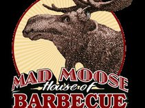 Mad Moose House of BBQ