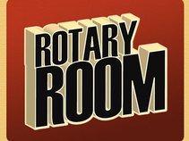 Rotary Room