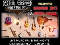 Diamond Jim's Opera House (Mill Creek Cattle Co)