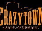 CRAZYTOWN ROCK N' SALOON