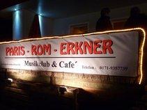 PARIS-ROM-ERKNER Musikclub & Cafe´
