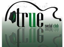 True Social Club