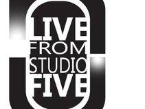 """Live from Studio 5!"""