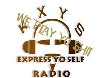 KXYS EXPRESS YO SELF RADIO STATION