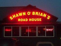 Shawn O' Brian's Roadhouse