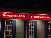 Troubadour Roadhouse And Performance Hall
