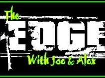 The Edge with Joe & Alex
