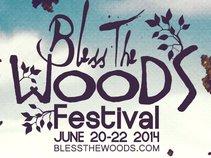 Bless The Woods Festival