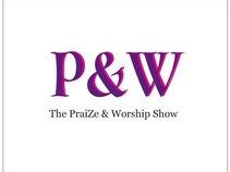 The PraiZe & Worship Show