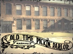 The Old Time Pickin Parlor