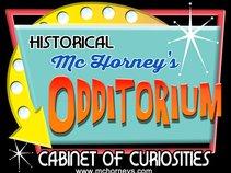 Historical McHorney Odditorium
