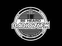 Be Heard Radio 76FM