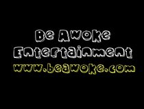 Be Awoke Entertainment