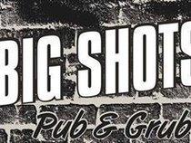 Big Shots Pub & Grub