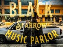 Black Sparrow Music Parlor