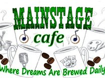 Mainstage Cafe