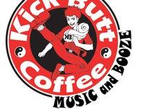 Kick Butt Coffee Music & Booze