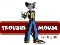 Trouser Mouse Bar & Grill