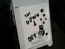 The Down and Out
