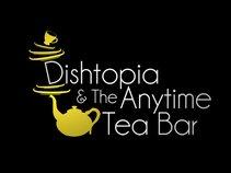 Dishtopia & The Anytime Tea Bar