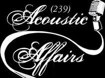 239 Acoustic Affairs
