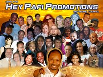 The HEY PAPI PROMOTIONS NETWORK A Christian Marketing & Promotions Company