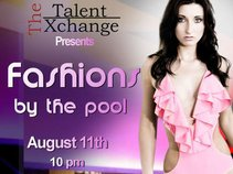 Talent Xchange Presents Fashions by the pool at the Grace Hotel August 11th