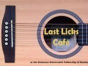 Last Licks Cafe @ Unitarian Universalist Fellowship of Huntington