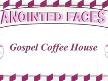 Anointed Faces Gospel Coffee House