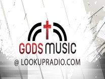 Gods Music@LookUpRadio!