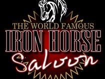 The World Famous IRON HORSE SALOON!