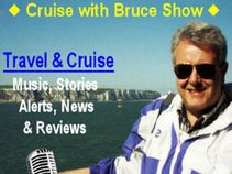 Cruise with Bruce's Cruise Radio Network